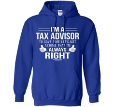 Assume Tax Advisor always right to save time