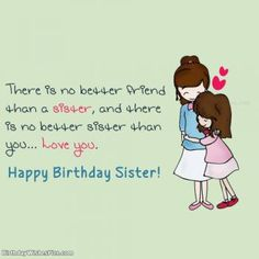Bring a big smile on your sister's face with our beautiful collections of happy birthday wishes for sister, birthday images for sister, funny wishes for sister. Happy Birthday Sister Funny, Birthday Greetings For Sister, Happpy Birthday, Happy Birthday Wishes For A Friend, Sister Birthday Quotes, 21 Birthday, Birthday Humorous, Birthday Cards, Birthday Sayings