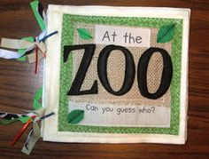 T's Simple Creations: At The Zoo - Quiet Book