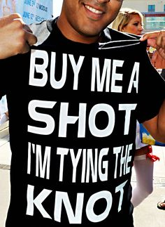 """Buy Me a Knot I'm Tying the Knot"" T-Shirt"