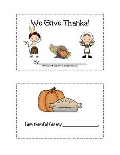 This is a cute little Thanksgiving mini book with fill-in the blanks that your students can finish.  The last page also has a place where students ...
