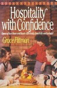 Hospitality With Confidence: Grace Pittman: 9780871238580: Amazon.com: Books