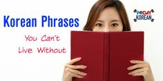 Korean Phrases You Can't Live Without