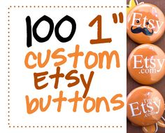 100 one inch Etsy themed pinback buttons with by AulaniPhotography, $23.00