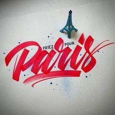 Soutien à la France - Pray for Paris > Template. Pray For Paris, I Love Paris, Painted Letters, Painted Signs, Wedding Types, Calligraphy Letters, Brush Lettering, Paris France, Art Inspo