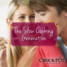 Are you a part of the Slow Cooking Generation? Why do you think slow cooking is becoming more popular? #CrockPot