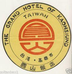Vintage Luggage Label Etichetta Grand Hotel Kaohsiund Taiwan China | eBay