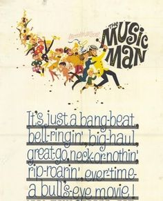 music man poster that's at the Music Man Square in Mason City, Iowa!!!