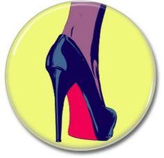High Heels button!  #25mm #badges #pins