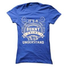 BUNNY .Its a BUNNY Thing You Wouldnt Understand - T Shirt Hoodie Hoodies YearName Birthday, Order HERE ==> https://www.sunfrog.com/Names/BUNNY-Its-a-BUNNY-Thing-You-Wouldnt-Understand--T-Shirt-Hoodie-Hoodies-YearName-Birthday-43456468-Ladies.html?8273 #bunnylovers #ilovemybunny