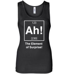 Ah! The Element Of Surprise Women's Tank