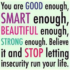Stop letting INSECURITY run your life! Repinned by http://Transforming-My-Life.com