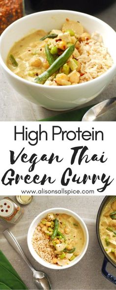 High Protein Vegan Thai Green Curry by Alisons Allspice curry recipe vegan recipe green bean recipe chickpea recipe tofu recipe Vegan Thai Green Curry, Vegan Curry, Thai Vegan, Tofu Thai Curry, Green Bean Curry, Green Thai, Vegan Soup, High Protein Vegan Recipes, Healthy Recipes