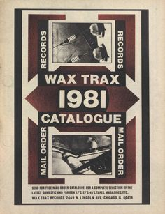 Wax Trax! Industrial Music, Free Stuff By Mail, Post Punk, Music Industry, New Wave, Wax, Chicago, Texts, Artists