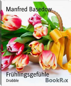 Manfred Basedow: Frühlingsgefühle