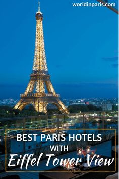 Where to stay in Paris, best views of Paris, room with Eiffel Tower view, Paris hotels with Eiffel Tower view, best views of Eiffel Tower, Eiffel Tower view, Paris view, best view of Eiffel Tower, best hotels with Eiffel Tower view #paris #parisatnight #moveablefeast