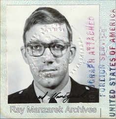 Ray's military ID photo, taken in February of 1963 at the American Consulate in Naha, Okinawa, Japan. Crystal Ship, Id Photo, The Doors Of Perception, I Can Do Anything, Debbie Gibson, Playing Piano, American Poets, Film School, Light My Fire