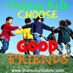 Helping Children Choose GOOD Friends