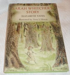 Sarah Whitcher's Story by Elizabeth Yates by Starrylitvintage