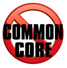 """We're Not Misinformed; We Know What Common Core Is, & We Reject It."""