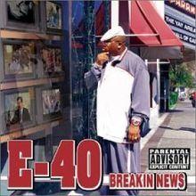 E-40 - Breakin' News