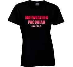 Mayweather Vs Pacquiao May 2015 Ladies T Shirt