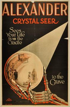 """A very rare Alexander one sheet magic poster from about 1913, """"The Crystal Seer"""" stone litho 28 x 42. Easy to see why it wasn't a particularly popular poster."""