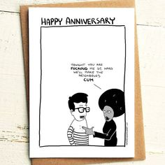 We are gonna make the neighbours come - Anniversary Card - Brutally Honest Cards | Offensive | Funny | Offensive Anniversary | by iamstevestewart on Etsy