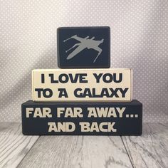 Star wars xwing fighter I love you to a galaxy by AppleJackDesign
