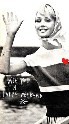 Wish you a happy weekend