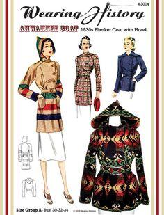 Wearing History - 1930s Ahwahnee Coat- Blanket Coat Pattern, $28.50 (http://www.wearinghistorypatterns.com/1930s-ahwahnee-coat-blanket-coat-pattern/)