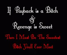 Funny revenge quotes, revenge quotes, good revenge quotes | FUN box