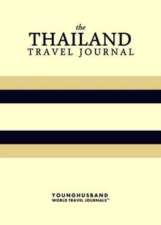 The Thailand Travel Journal