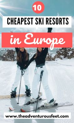 Looking to go for a great ski holiday in Europe but on a budget? Here are the cheapest ski resorts in Europe to enjoy this winter. Ski Europe, Europe Travel Guide, Travel Guides, Travel Destinations, Best Ski Resorts, Go Skiing, Best Skis, Ski Vacation, Europe