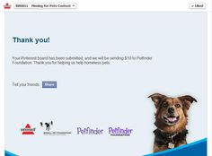 The BISSELL Pet Foundation will donate up to $50,000 to the Petfinder Foundation to be awarded to shelters for the Rescue U Program. I won a BISSELL, also they will be making a $250 donation to the Petfinder member shelter that's closest to my home. Awesome online Pinterest Board Contest. I love pets! My doggie is 13 years old. Such a blessing she is.