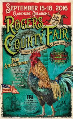 Rogers County Fair Poster in Claremore, Oklahoma. Vintage Farm, Vintage Circus, Fair Theme, Native American Images, Showing Livestock, Country Fair, Sale Poster, Vintage Labels, Show Horses