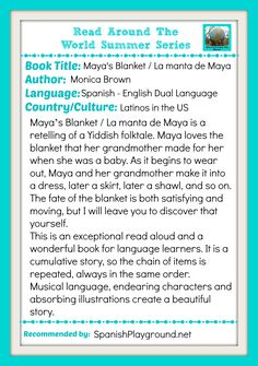 Part of a series of recommended multicultural books for kids, Maya's Blanket is a wonderful read aloud and an excellent choice for Spanish learners.