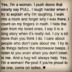 I'm proud to be a woman! :)