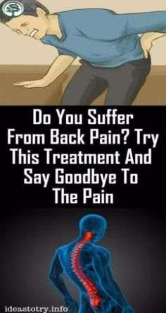 DO YOU SUFFER FROM BACK PAIN? TRY THIS TREATMENT AND SAY GOODBYE TO THE PAIN ! Cold Home Remedies, Natural Remedies, Herbal Remedies, Health Remedies, Health And Wellness, Health Tips, Health Care, Health Facts, Women's Health
