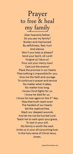 Prayer to free and heal my family. Set the captives free!