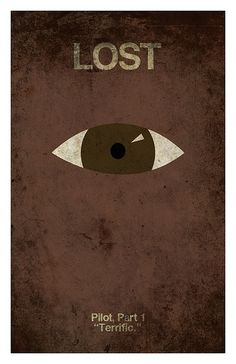"""""""Pilot (Part by Gideon Slife. First in a series of 114 minimalist posters, one for every episode of LOST. Poster Series, Tv Series, Film Poster, Movie Posters, Lost Season 1, Lost Poster, Lost Episodes, Lost Tv Show, Purple Crayon"""