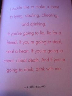 lying stealing cheating and drinking