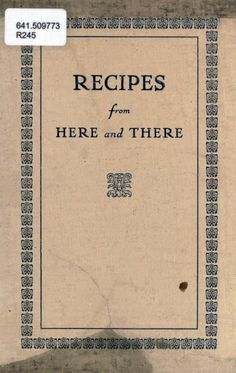 Recipes from here and there. (Good Quick Bread recipes.)