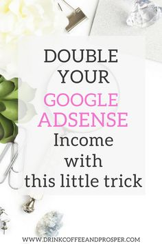This one little Google Adsense trick could double or triple your income!  Find out how!