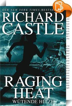 Castle 6: Raging Heat - Wütende Hitze    ::  Im neuesten Roman des New York Times-Bestsellerautors Richard Castle fällt ein illegaler Einwanderer vom Himmel, und die Untersuchungen der NYPD-Mordermittlerin Detective Nikki Heat zu seinem Tod regen schon bald die Fantasie ihres Freundes Jameson Rook an, dem mit dem Pulitzerpreis ausgezeichneten Journalisten. Als er beschließt, den Fall gemeinsam mit Heat zu bearbeiten, um daraus seine nächste große Story zu machen, ist Nikki zuerst glück...