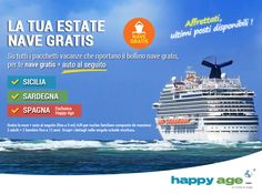 Per la tua prossima #vacanza scegli #HappyAge e parti con #nave #GRATIS per la #Sardegna, la #Sicilia e la #Spagna! Provare per credere…visita la nostra piattaforma https://www.happyageshop.com/Pacchetti-Vacanze e vivi la tua #estate senza pensieri e al miglior prezzo.