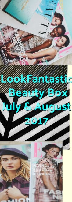 As each month, today I am writing about a BeautyBox subscription from LookFantastic. Look what I got in my July and August boxes.