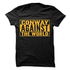 (Tshirt Top Produce) CONWAY Against The World Cool Shirt Coupon Today Hoodies Tees Shirts