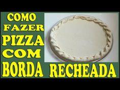Receita de Pizza c/ Borda Trançada Recheada de Cheddar - Passo a Passo Fácil - YouTube