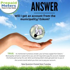Answer 11: Will I get an account from the Municipality/Eskom